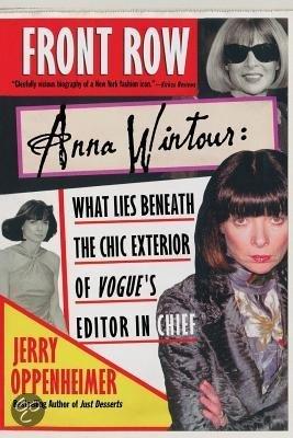Front Row biografie Anna Wintour